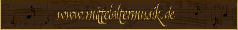 Hier findet ihr viel wissenswertes zum Thema Mittelaltermusik, Noten, Instrumente, Bands, MP3s und vieles mehr.