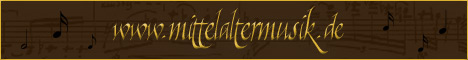 Mittelaltermusik.de Portal für Mittelaltermusik, Noten, Instrumente und Bands, Mittelalterrock, Spielmannsmusik uvm.